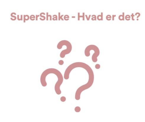 Super Shake Hvad er det